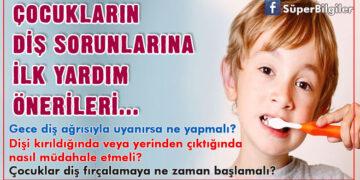 Çocukların diş sorunlarına ilk yardım önerileri! 6