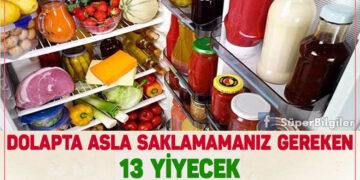 Dolapta Asla  Saklamamanız Gereken 13 Yiyecek