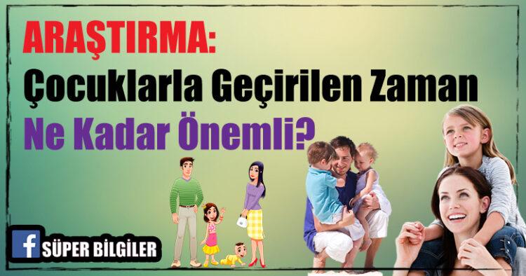 Araştırma: Çocuklarla Geçirilen Zaman Ne Kadar Önemli? 3