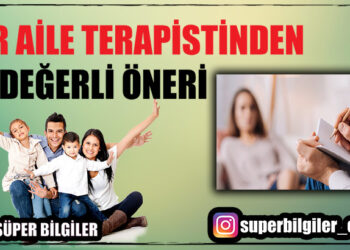 Bir Aile Terapistinden 10 Değerli Öneri 2