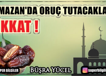 Ramazan'da oruç tutacaklar dikkat!