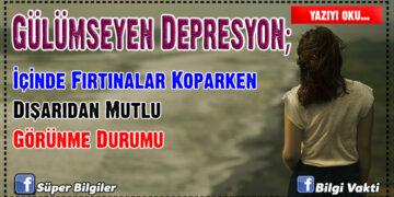 Gülümseyen Depresyon; İçinde Fırtınalar Koparken Dışarıdan Mutlu Görünme Durumu 1