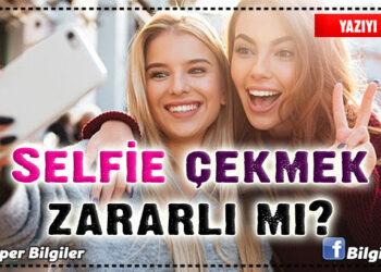 Selfie çekmek zararlı mı?