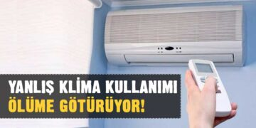 Yanlış klima kullanımı ölüme kadar götürüyor! 3