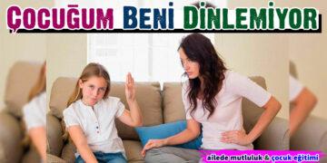 Çocuğum Beni Dinlemiyor 5