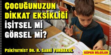 Çocuğunuzun dikkat eksikliği işitsel mi görsel mi? 2