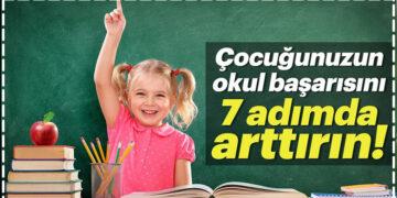 Çocuğunuzun okul başarısını 7 adımda arttırın! 8