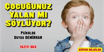 Çocuğunuz Yalan Mı Söylüyor? 3