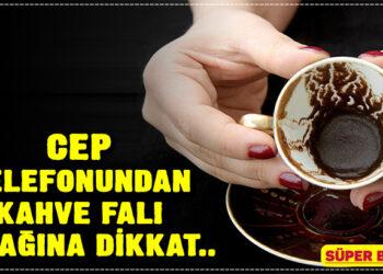 Cep telefonundan kahve falı tuzağına dikkat! 1