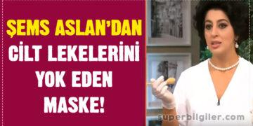 Şems Aslan'dan Cilt lekelerini yok eden maske! 2