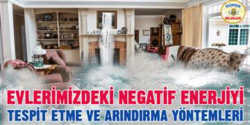 Evlerimizdeki Negatif Enerjiyi Tespit Etme ve Arındırma Yöntemleri 2