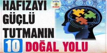 Hafızayı güçlü tutmanın 10 doğal yolu 2
