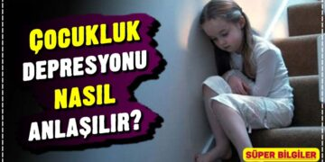 Çocukluk depresyonu nasıl anlaşılır? 1