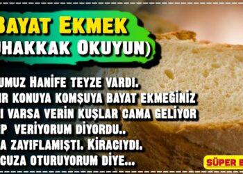 Bayat Ekmek (Muhakkak Okuyun) 2