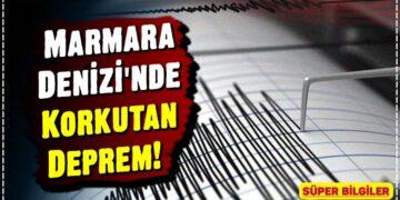 Marmara Denizi'nde Korkutan Deprem! 2