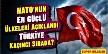 NATO'nun En Güçlü Ülkeleri Açıklandı: Türkiye Kaçıncı Sırada? 2