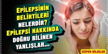 Epilepsinin belirtileri nelerdir? Epilepsi hakkında doğru bilinen yanlışlar... 3