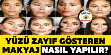 Yüzü Zayıf Gösteren Makyaj Nasıl Yapılır? 4