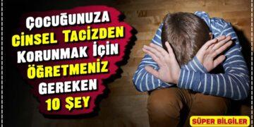 Çocuğunuza Cinsel Tacizden Korunmak İçin Öğretmeniz Gereken 10 Şey 2
