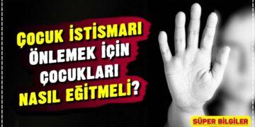 Çocuk istismarı: Önlemek için çocukları nasıl eğitmeli? 2