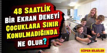 48 Saatlik Bir Ekran Deneyi: Çocuklara Sınır Konulmadığında Ne Olur? 6
