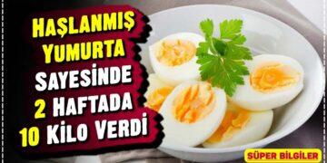 Haşlanmış Yumurta Sayesinde 2 Haftada 10 Kilo Verdi 2