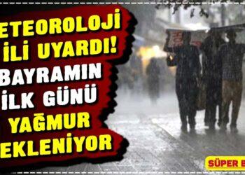 Meteoroloji 5 ili uyardı! Bayramın ilk günü yağmur bekleniyor 2