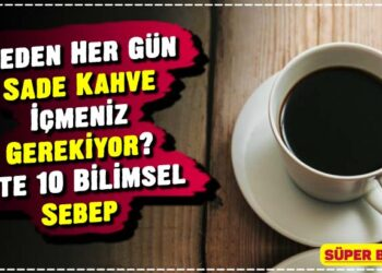 Neden Her Gün Sade Kahve İçmeniz Gerekiyor? İşte 10 Bilimsel Sebep 2