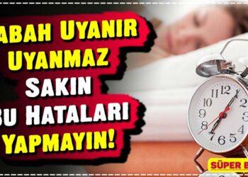 Sabah Uyanır Uyanmaz Sakın Bu Hataları Yapmayın! 2