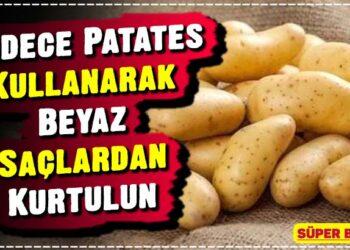 Sadece Patates Kullanarak Beyaz Saçlardan Kurtulun 2