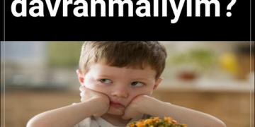 Çocuğum yemek yemiyor? Nasıl davranmalıyım?