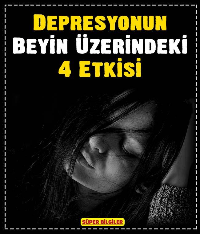 Depresyonun Beyin Üzerindeki 4 Etkisi 3