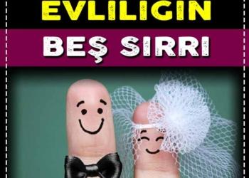 Mükemmel Evliliğin 5 Sırrı 2