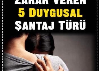 Sağlığınıza Zarar Veren 5 Duygusal Şantaj Türü 1