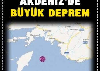 Son dakika: Akdeniz'de büyük deprem 3