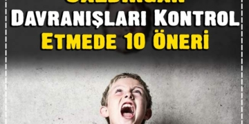 Çocukta Öfke: Çocuklarda Agresif Saldırgan Davranışları Kontrol Etmede 10 Öneri 2