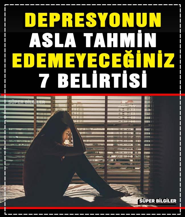 Depresyonun Asla Tahmin Edemeyeceğiniz 7 Belirtisi 3