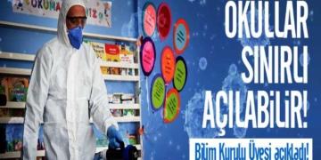Bilim Kurulu Üyesi açıkladı! Okullar sınırlı açılabilir