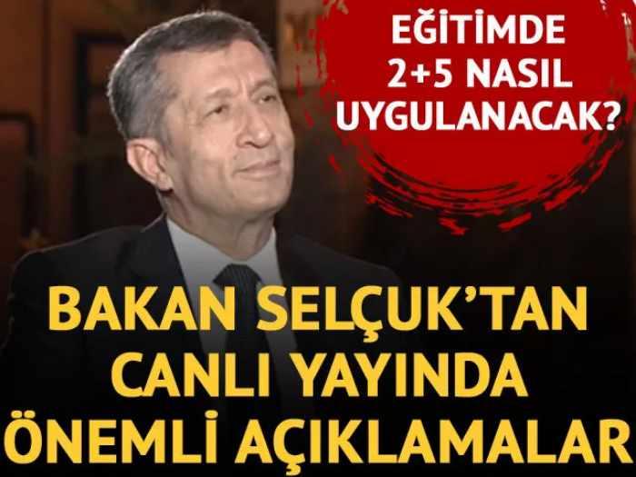 Milli Eğitim Bakanı Ziya Selçuk'tan canlı yayında önemli açıklamalar 2