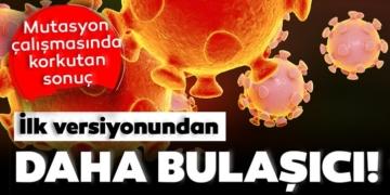 Son Dakika: Corona virüsün yeni versiyonu kat kat daha fazla bulaşıcı! Corona virüs vaka sayısı artarken...
