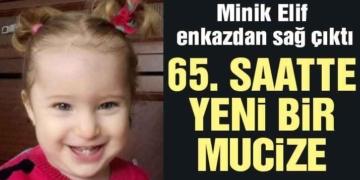 İzmir'de 65 saat sonra gelen mucize: Elif bebek sağ çıktı…