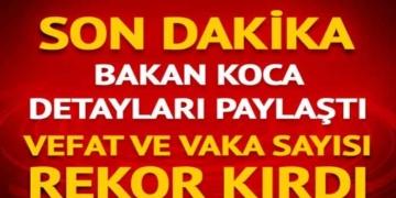 8 Aralık Türkiye koronavirüs tablosu! Bakan Koca son durumu açıkladı 2