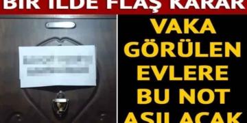 Balıkesir'de koronavirüs vakası görülen evlere uyarı notu asılacak 2