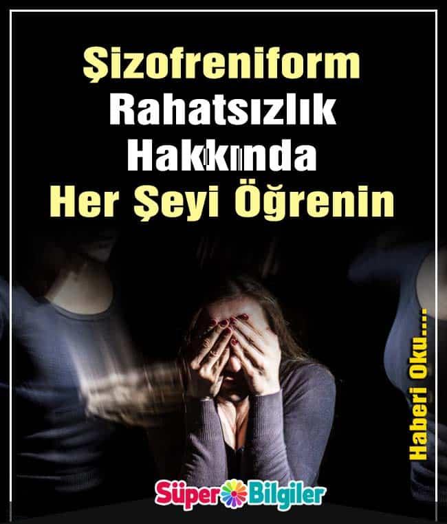 Şizofreniform Rahatsızlık Hakkında Her Şeyi Öğrenin 2