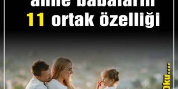 başarılı çocuk yetiştiren anne babaların 11 ortak özelliği