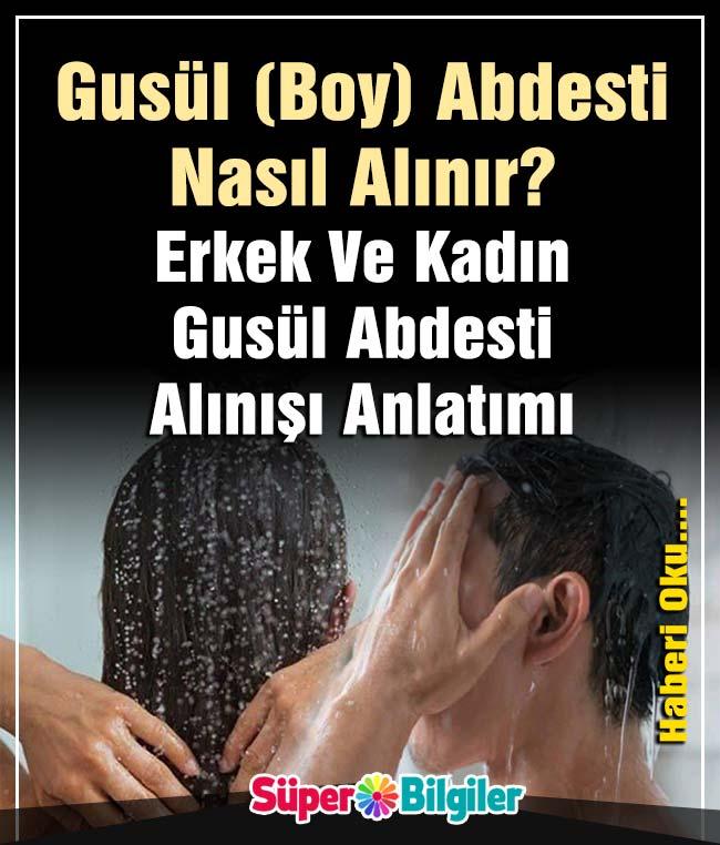 gusül (boy) abdesti nasıl alınır erkek ve kadın gusül abdesti alınışı anlatımı